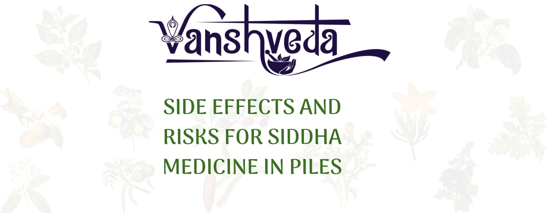 Side Effects And Risks For Siddha Medicine In Piles